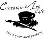 Ceramic Art Cafe